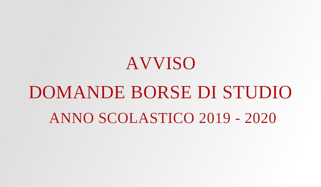 AVVISO DOMANDE BORSE DI STUDIO ANNO SCOLASTICO 2019 – 2020
